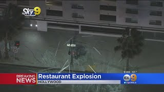Explosion At Vacant Hollywood Restaurant Sends Glass Flying