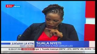 Jukwaa la Ktn 2017/11/20-Suala Nyeti sehemu ya tatu