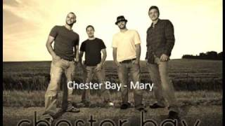 Chester Bay - Mary