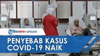 Kasus Covid-19 di Indonesia Terus Melonjak, Satgas Beberkan Penyebab Utamanya