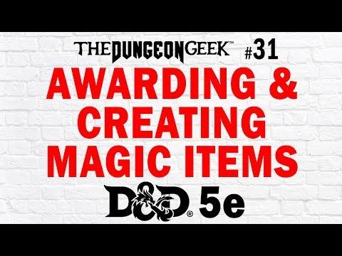 DM Tips & Tricks – How To Award & Create Magic Items in D&D