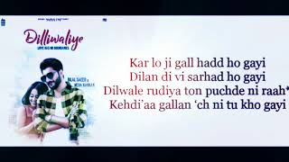 Bilal saeed DilliWaliye Lyrics Dilli wali New song New song