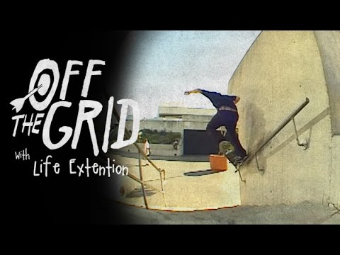 Life Extension - Off The Grid