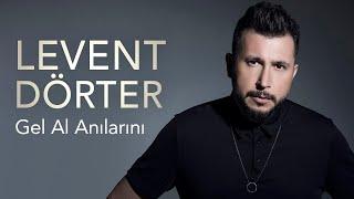Levent Dörter - Gel Al Anılarını Official Video