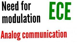 Need For Modulation | Analog Communication