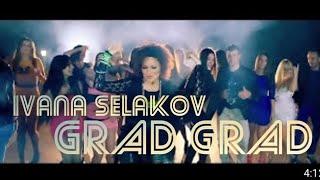 Ivana Selakov   Grad Grad   (Official Video 2013) HD