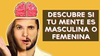Es tu mente masculina o femenina? Descubre si piensas como hombre o como mujer con este divertido test! ↠↠ ¡No te olvides de suscribirte para no perderte ...