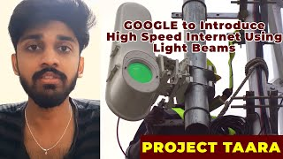 GOOGLE to Introduce High Speed Internet Using Light Beams | PROJECT TAARA | ENGLISH | TECHBYTES