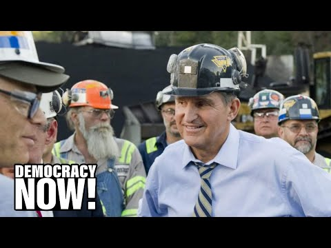 """Dirty Empire"": Sen. Joe Manchin Demands Dems Drop Climate Funding as He Makes Millions from Coal"