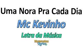 Mc Kevinho   Uma Nora Pra Cada Dia   Letra  Lyrics