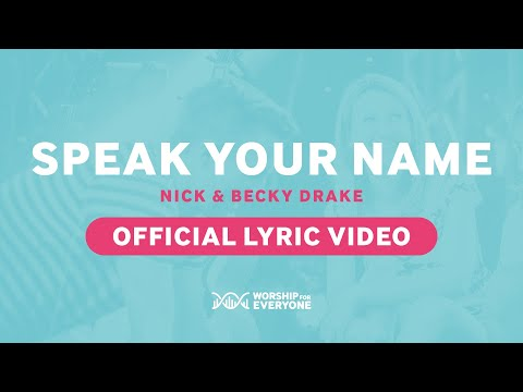 Speak Your Name - Youtube Lyric Video