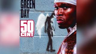 In Da Club of Broken Dreams - Green Day vs 50 Cent mashup