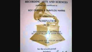 Roy Orbison and Emmylou Harris - That Lovin' You Feelin' Again