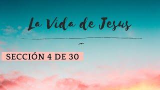 Vida de Cristo #04