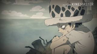 Trafalgar Law- World So Cold Amv