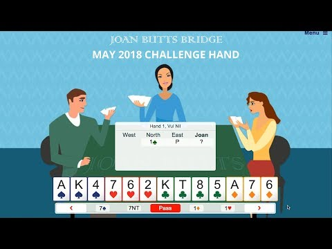 May 2018 Challenge Hand - Learn To Play Bridge With Joan Butts