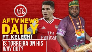 Is Torreira On His Way Out? Feat Kelechi | AFTV News Daily