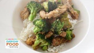 Chicken And Broccoli Stir-Fry - Everyday Food With Sarah Carey