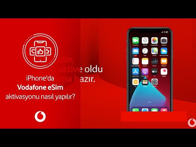 iPhone'da Vodafone eSIM aktivasyonu nasıl yapılır?