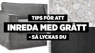 Inredning I Grått - Tipsen Som Hjälper Dig Hitta Rätt Grå | INREDNING |