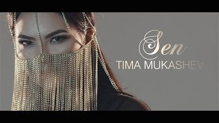 Тима Мукашев - Сен! Directed by Media Sky / Baha Djo