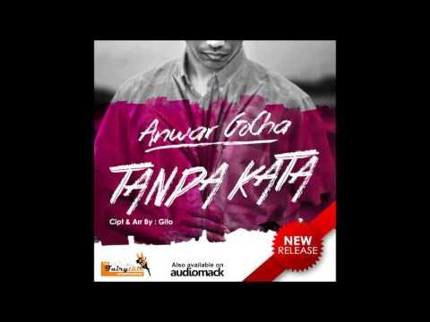 Anwar GoCha ~ Tanpa Kata | Single Dangdut Terbaru