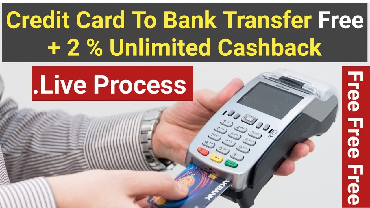 Credit Card To Bank Account Transfer Free + 2 % Unlimited Cashback | Credit Card To Bank Transfer thumbnail