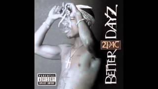 2Pac - Fame feat. Kokane, Spice 1, Mean, E.D.I, Yaki Kadafi - Better Dayz