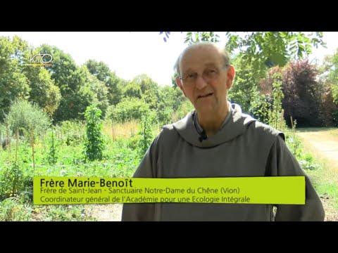 """Frère Marie-Benoît """"L'attitude première est de reconnaître que la nature nous est donnée"""""""