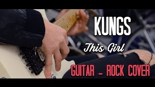 Kungs - This Girl (Rock-Metal cover)
