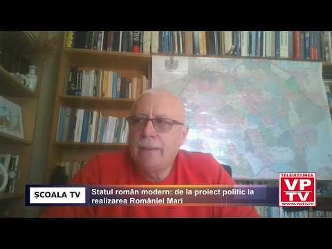 Statul român modern: de la proiect politic la realizarea României Mari