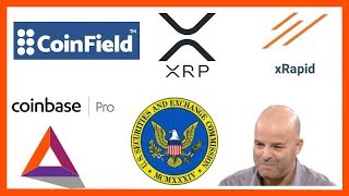 Coinfield Exchange XRP Base - xRapid Insights - Ronnie Moas - Coinbase Pro BAT - SEC ETF Nov 5