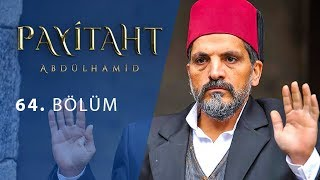 Payitaht Abdulhamid episode 64 with English subtitles Full HD