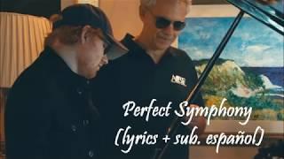 Perfect Symphony (lyrics+sub. Esp.)   Ed Sheeran & Andrea Bocelli