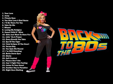 Back to the 80s - Greatest Hits 80s  - Best Oldies Songs Of 1980s - Hits Of The 80s