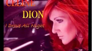Celine Dion - I Drove All Night REMIX