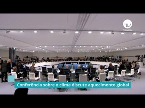 Deputados comentam a conferência do clima da ONU