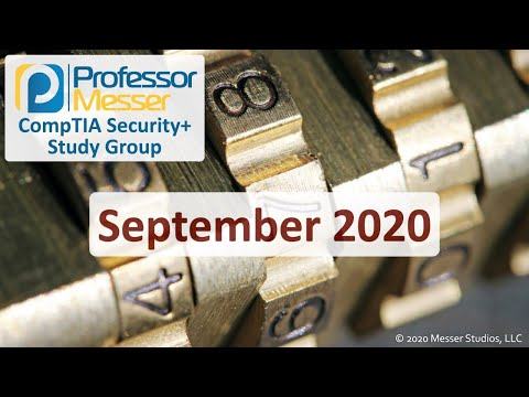 Professor Messer's SY0-501 Security+ Study Group - September ...
