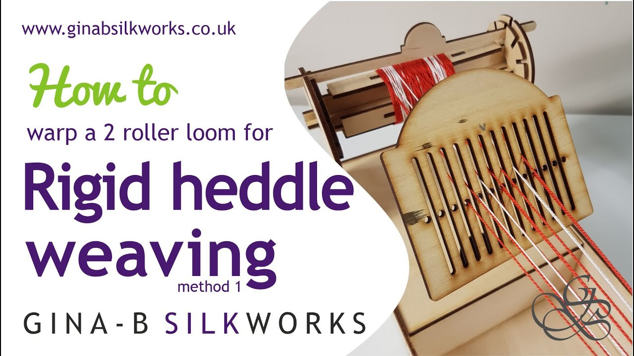 How to Warp a 2 Roller Loom for the Rigid Heddle