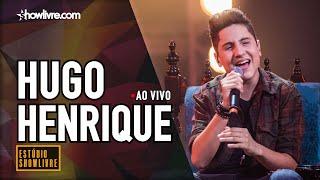 Hugo Henrique No Estúdio Showlivre   Ao Vivo