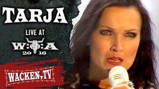 Tarja - 6 Songs - Live at Wacken 2016