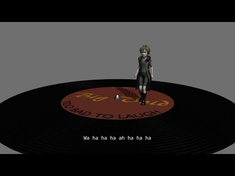 【Vocaloid / Yohioloid】 Too bad to laugh 【original】
