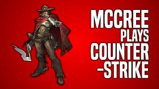 McCree Plays CS:GO