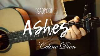 Ashes ( Deadpool 2 Soundtrack ) | (c) Céline Dion | Acoustic Guitar Cover