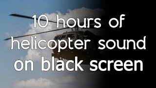 🎧 Helicopter sound cockpit Black Hawk high quality white noise HQ ASMR black screen dark screen