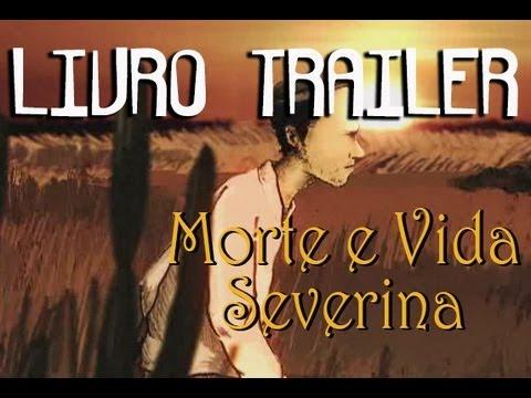 Livro Trailer - Morte e Vida Severina