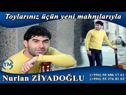 Nurlan Ziyadoglu - O Menimdir klip izle