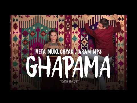 """""""Ghapama"""" by Aram MP3 & Iveta Mukuchyan"""