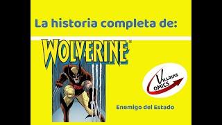 Wolverine - Enemigo del Estado