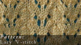 Lacy V Stitch Knit Pattern Easy